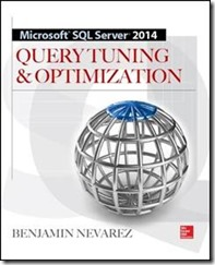 SQL Server 2014 Query Tuning & Optimization